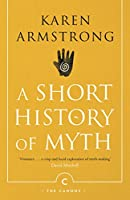 A Short History Of Myth (Canons)