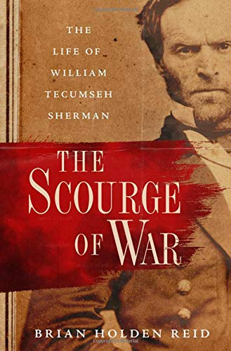 The Scourge of War: The Life of ...