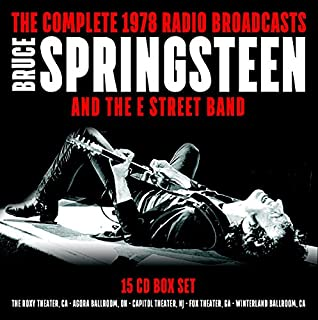 Bruce Springsteen & The E Street Band: The Complete 1978 Radio Broadcasts