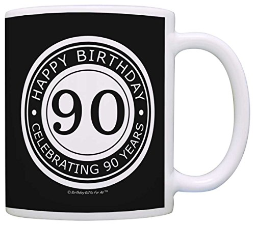 Image of the 90th Birthday Gifts For All Happy Birthday Celebrating 90 Years Gift Coffee Mug Tea Cup Black