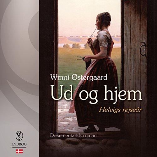 Ud og hjem: Helvigs rejseår Titelbild