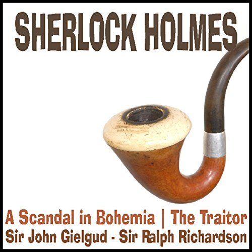 Sherlock Holmes: A Scandal in Bohemia & The Traitor audiobook cover art