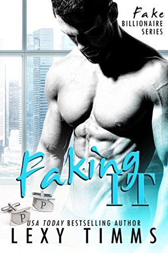 Faking It: BBW Billionaire Romance (Fake Billionaire Series Book 1) (English Edition)