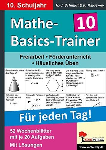 Mathe-Basics-Trainer 10. Schuljahr: Grundlagentraining für jeden Tag