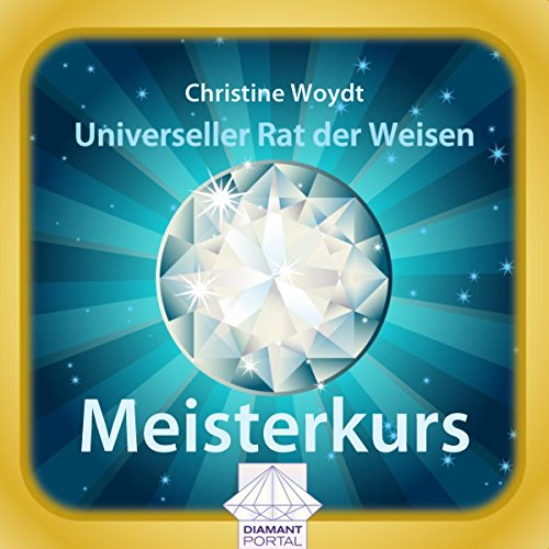 Universeller Rat der Weisen: Meisterkurs  By  cover art