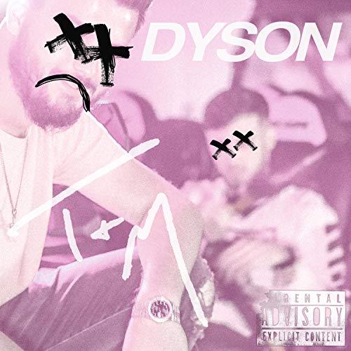 Dyson [Explicit]