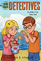 The Riddle of the Stolen Sand (Ready-For-Chapters: Third-Grade Detectives #5)