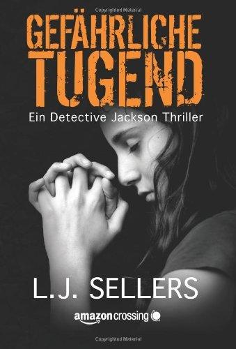 Gefährliche Tugend (Ein Detective Jackson Thriller 1)