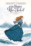 Les Colombes du Roi-Soleil (BD), Tome 4 - La promesse d'Hortense