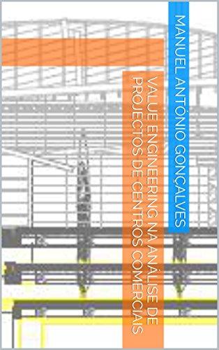 Value Engineering na Análise de Projectos de Centros Comerciais
