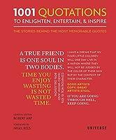 1001 Quotations To Enlighten, Entertain, and Inspire