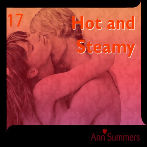 Hot and Steamy audiobook cover art