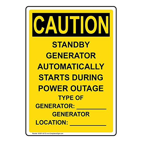 Vertical Caution Standby Generator Automatically Starts OSHA Safety Sign, 10x7 in. Plastic for Electrical by ComplianceSigns