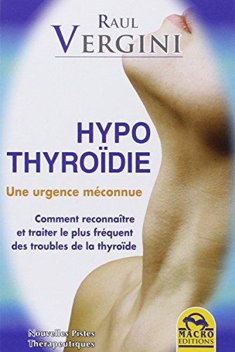 Hypothyroïdie - Une urgence méconnue