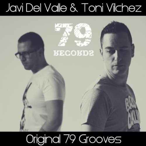 Javi Del Valle & Toni Vilchez