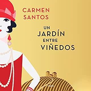 Un Jardín entre Viñedos [A Garden Between Vineyards] audiobook cover art