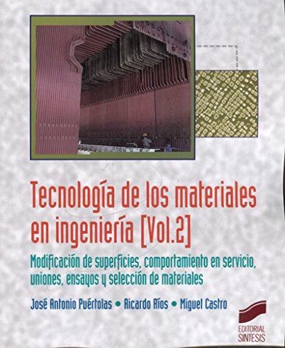 Tecnología de los materiales en ingeniería. Volumen 2: 5