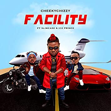 Facility (feat. Slimcase & Iceprince)