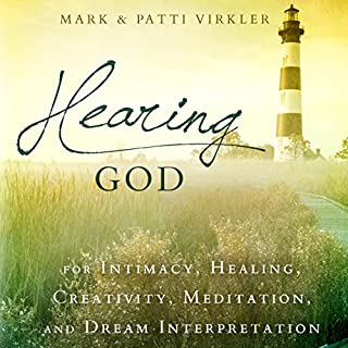 Hearing God     For Intimacy, Healing, Creativity, Meditation, and Dream Interpretation              By:                                                                                                                                 Dr. Mark Virkler,                                                                                        Patti Virkler                               Narrated by:                                                                                                                                 John Alan Martinson Jr.                      Length: 1 hr and 54 mins     18 ratings     Overall 4.3