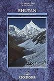Bhutan: A Trekker s Guide (Cicerone Guides)