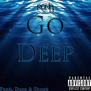 Go Deep (feat. Dregz Duce & Ghozt)