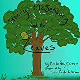 Henry McSensory and the Leaves