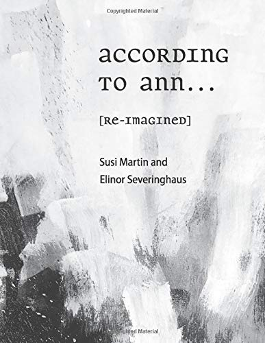 According to Ann...: [re-imagined]
