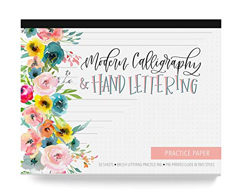 Calligraphy Paper, Hand Lettering and Modern Calligraphy Notepad: A Brush Lettering Practice Pad With 50 Removable Sheets and Pre Printed Guide in Two Styles