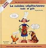 La cuisine végétarienne facile et gaie