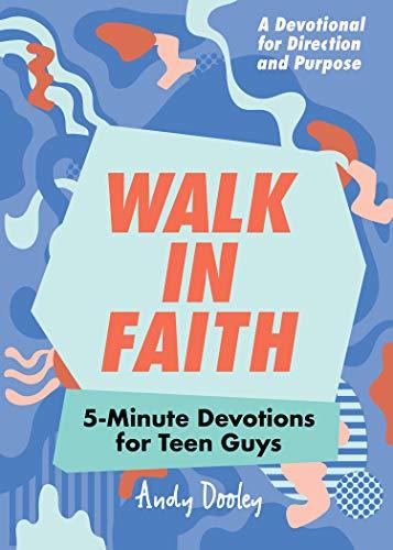 Walk in Faith: 5-Minute Devotions