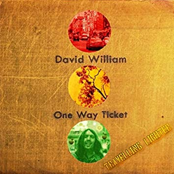 One Way Ticket (Travelling Lighter)
