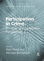 Participation in Crime: Domestic and Comparative Perspectives