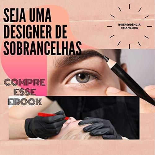 Seja uma Designer de Sobrancelhas: Curso design de sobrancelhas