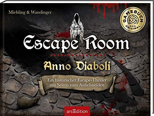 Escape Room. Anno Diaboli. Ein historischer Escape-Thriller: Löse 20 Rätsel und öffne den Ausgang