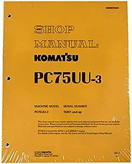 Komatsu PC75UU-3 Excavator Workshop Repair Service Manual - Part Number # SEBM016404