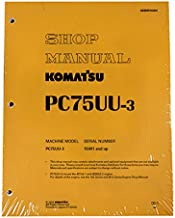 Komatsu PC75UU-3 Excavator Workshop Repair Service Manual - Part Number # SEBM016404