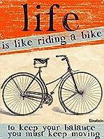 人生は自転車に乗るようなものです 金属板ブリキ看板警告サイン注意サイン表示パネル情報サイン金属安全サイン