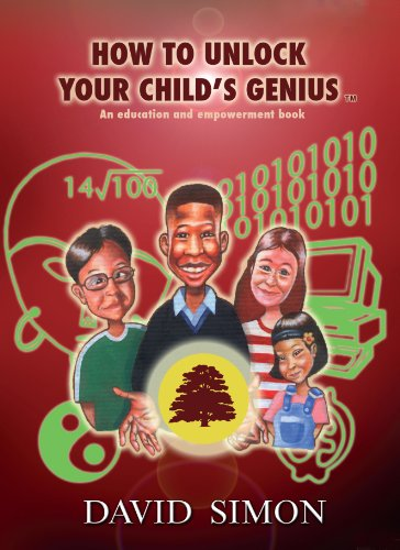 How to Unlock Your Child's Genius (How to Unlock Your Child's Genius series)