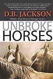Unbroke Horses