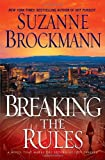 Image of Breaking the Rules: A Novel (Troubleshooters)