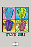 Bite Me Funny Trilobite Fossil Pop Art Humor Notebook: Journal, Diary, 6x9 120 Pages, Planner, Lined College Ruled Paper, Matte Finish Cover
