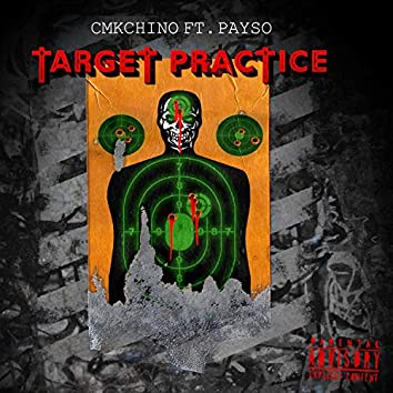 Target Practice (feat. GG Payso)