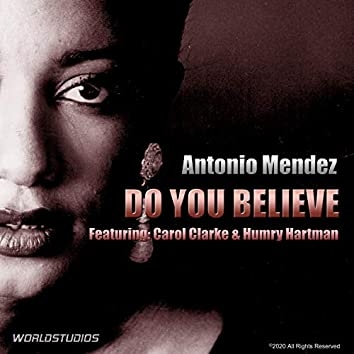 DO YOU BELIEVE (feat. Carol Clarke & Humry Hartman)