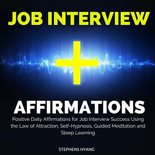 Job Interview Affirmations audiobook cover art