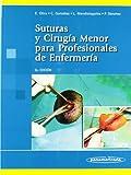 Suturas y cirugia menor para profesionales de enfe...