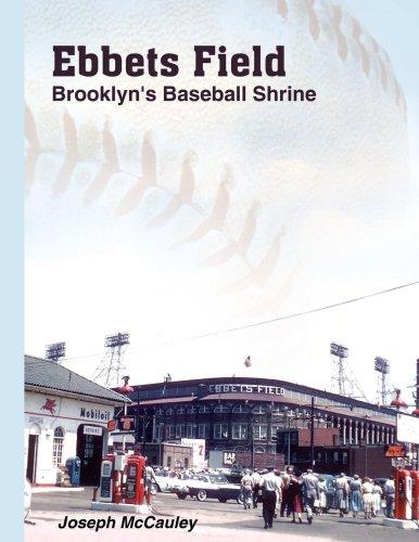 Ebbets Field: Brooklyn's Baseball Shrine