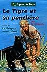 Le tigre et sa panthère par Larigaudie