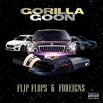 Flip Flops & Foreigns