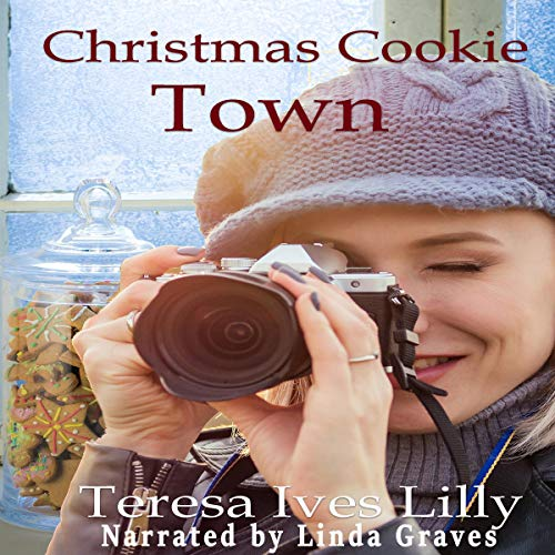 Christmas Cookie Town Audiobook By Teresa Ives Lilly cover art