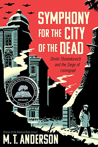 Image of Symphony for the City of the Dead: Dmitri Shostakovich and the Siege of Leningrad